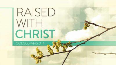 Colossians 3-4 2021 16x9 Title