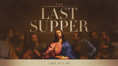 Luke 22a 2020 16x9 title