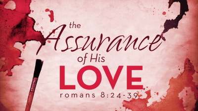 assurance of His love